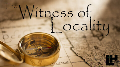 The Witness of Locality