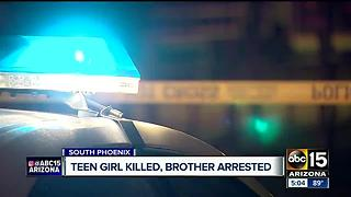 Teen girl killed, brother arrested after shooting in Phoenix