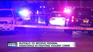 Buffalo to receive federal assistance in fighting violent crime - Video