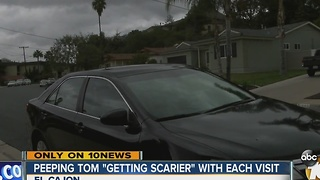 """Peeping Tom """"getting scarier"""" with each visit"""