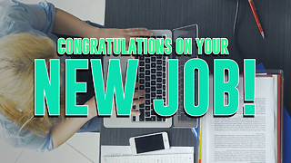 Congratulations on your New Job! Greeting Card 2 - Video