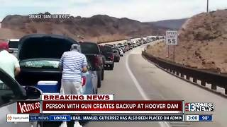 Person with gun causes traffic backup at dam