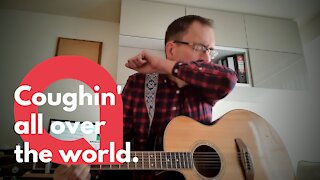 Bored dad posts hilarious 'Coughin' all over the world' parody