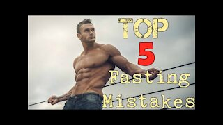 The 5 Biggest Intermittent Fasting Mistakes