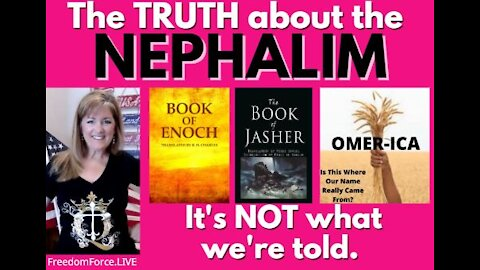 THE TRUTH ABOUT THE NEPHALIM - BOOK OF ENOCH & JASHER, OMER-ICA! 4-25-21