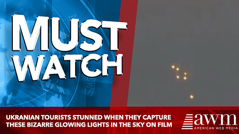 Ukranian Tourists Stunned When They Capture These Bizarre Glowing Lights In The Sky On Film
