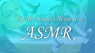 ASMR: The World's Most Relaxing Compilation - Video