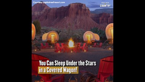 Sleep Under the Stars in a Covered Wagon at Utah's Capitol Reef Resort