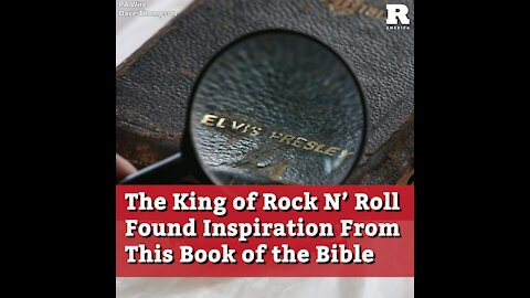 The King of Rock N' Roll Found Inspiration From This Book of the Bible