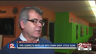TPD: Suspects rappelled into pawn shop, stole guns