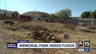 Yarnell Memorial Park needs funds - Video