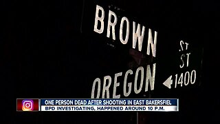 One person dead after shooting in east Bakersfield