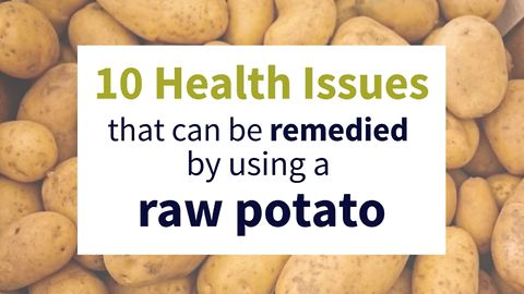 10 health issues solved by using a raw potato