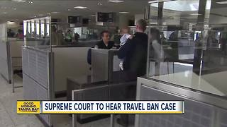 Supreme Court's last argument of session is over President Trump's travel ban