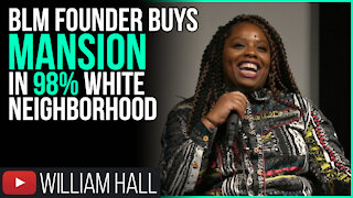BLM Founder Buys MANSION In 98% WHITE Neighborhood