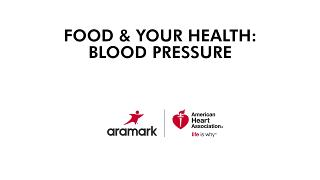 The Role of Food & Your Health: Blood Pressure