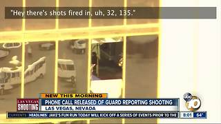 Phone call released of guard reporting Las Vegas mass shooting - Video