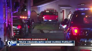 Truck crashes into Escondido home during pursuit