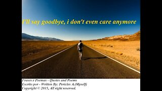 I'll say goodbye [Quotes and Poems]