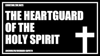 The Heartguard of the Holy SPIRIT