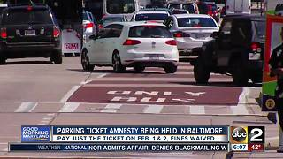 Baltimore City to offer two day amnesty for parking tickets - Video