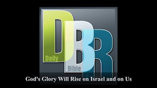 God's Glory Will Rise on Israel and on Us