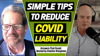 Simple Tips to Reduce the COVID Liability Risk!