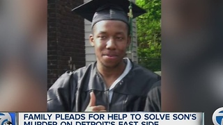 Family grieves son murdered on Detroit's east side
