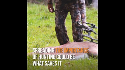 Telling the Hunting Story Might Just Save It