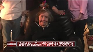 Family left with unanswered questions after grandmother dies from COVID-19