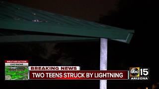 Two teens struck by lightning in El Mirage