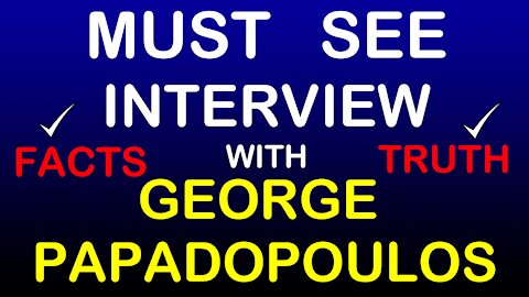EXCLUSIVE INTERVIEW WITH GEORGE PAPADOPOULOS