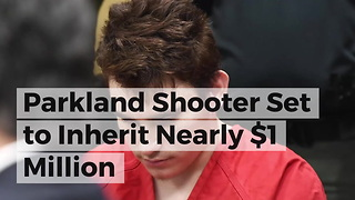 Parkland Shooter Set to Inherit Nearly $1 Million - Video