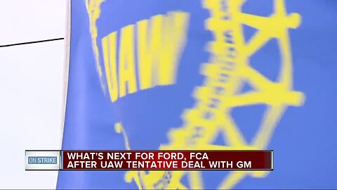 What's next for Ford, FCA after UAW tentative deal with General Motors