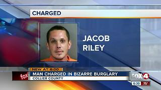 Naples Man Charged in Bizarre Burglary - Video