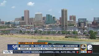 Push to bring back Baltimore's 'dollar home' program - Video