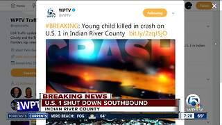 Young child killed in U.S. 1 crash in Indian River County - Video