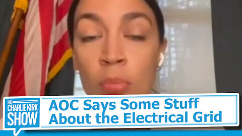 AOC Says Some Stuff About the Electrical Grid
