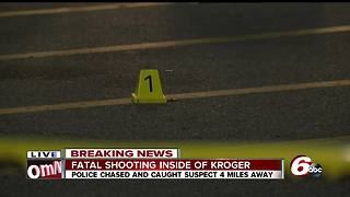Person shot, killed inside Kroger on Indianapolis' south side - Video
