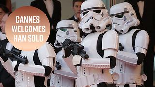 The force is strong in Cannes at premiere night 'Solo' - Video