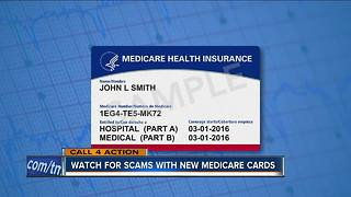 Watch For Scams With New Medicare Cards - Video