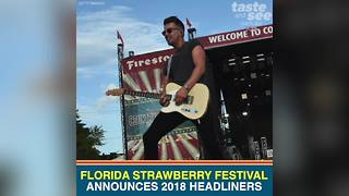2018 Florida Strawberry Festival lineup unveiled | Taste and See Tampa Bay - Video