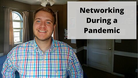 Networking During a Pandemic