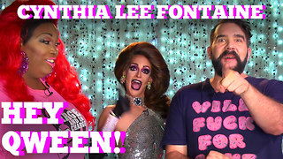 CYNTHIA LEE FONTAINE of RUPAUL'S DRAG RACE on HEY QWEEN! PROMO!