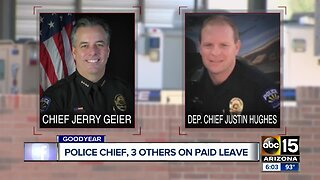 Goodyear Police Chief, deputy chief, 2 others placed on administrative leave