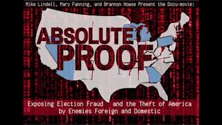 Mike Lindell's Absolute Proof Documentary