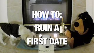 How To: Ruin a First Date... With Four Simple Words! - Video