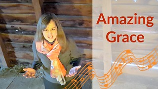 Amazing Grace With Different Melody  - Video