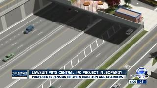 Developer, residents file new lawsuit over $1.2 billion I-70 expansion - Video