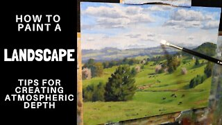 How to Paint a LANDSCAPE - Tips for Creating Atmospheric Depth and colour mixing